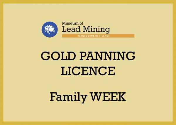 Family Week Gold Panning Licence